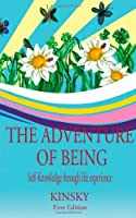 The Adventure of Being: self-knowledge through life experiences