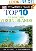 Top 10 US & British Virgin Islands (EYEWITNESS TOP 10 TRAVEL GUIDES)
