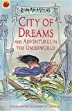 img - for City of Dreams (Roman Myths) book / textbook / text book