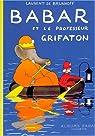Babar et le professeur Grifaton par Brunhoff