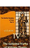 William Morris The Collected Works of William Morris: Volume 4. The Earthly Paradise: a Poem ( Part 2)