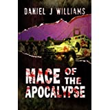 Mace of the Apocalypse ~ Daniel J Williams