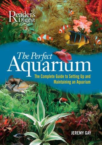 Perfect Aquarium, Editors of Reader's Digest