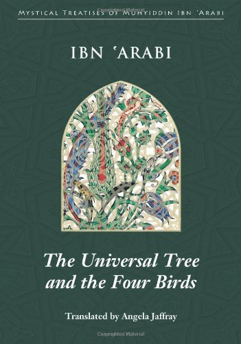 The Universal Tree and the Four Birds (Mystical Treatises...