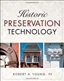 Historic Preservation Technology: A Primer - 0471788368