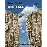 Der Fallvon &#34;Peter Fischer&#34;
