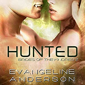 Hunted (Brides of the Kindred #2) - Evangeline Anderson