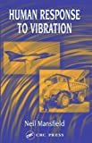 img - for Human Response to Vibration (International Library of Philosophy and) book / textbook / text book