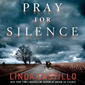 Pray for Silence: A Thriller | Linda Castillo