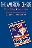 The American Census: A Social History, Second Edition