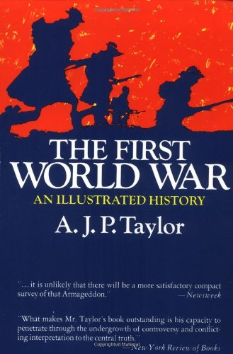 The First World War: An Illustrated History