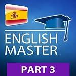 INGLÉS MASTER, Parte 3 (34003) (Series para leer y escuchar - ENGLISH MASTER) (Spanish Edition) |  PROLOG Editorial