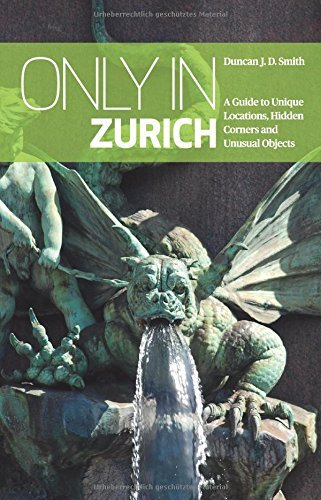 only-in-zurich-a-guide-to-unique-locations-hidden-corners-and-unusual-objects-only-in-guides-only-in