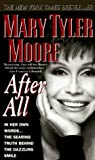 img - for After All by Moore, Mary Tyler (1996) Mass Market Paperback book / textbook / text book