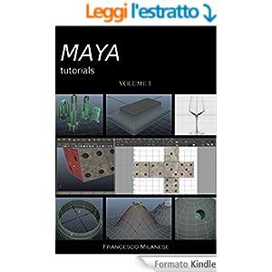 MAYA tutorials - Volume 1