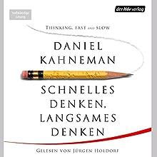 Schnelles Denken, langsames Denken (       ungekürzt) von Daniel Kahneman Gesprochen von: Jürgen Holdorf