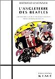 echange, troc Bertrand Lemonnier - L'Angleterre des Beatles