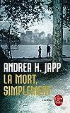 echange, troc Andrea H. Japp - La Mort, simplement