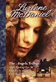 The Angels Trilogy the Angels Trilogy - Lurlene McDaniel