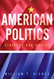 img - for American Politics: Strategy and Choice book / textbook / text book
