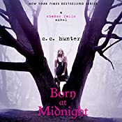 Born at Midnight: Shadow Falls, Book 1 | C. C. Hunter