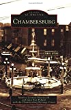 img - for Chambersburg (Images of America) book / textbook / text book