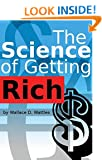 The Science of Getting Rich by Wallace Wattle
