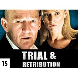 Trial &amp; Retribution Season 15