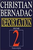 La déportation 1933-1945. Les Mannequins nus - Le Camps des femmes - Kommandos de femmes, tome 2