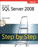Microsoft SQL Server 2008 Step by Step (Step by Step Developer)