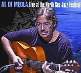 Live At The North Sea Jazz Festival Al Di Meola