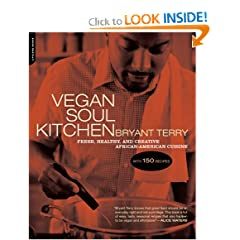 Vegan Soul Kitchen: Fresh, Healthy, and Creative African-American Cuisine (Paperback)