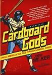 Cardboard Gods: An All-American Tale...