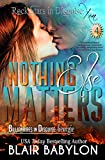 Nothing Else Matters (Billionaires in Disguise: Georgie and Rock Stars in Disguise: Xan, Book 4): A New Adult Rock Star Romance (English Edition)