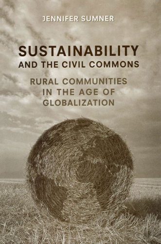 Sustainability and the Civil Commons: Rural Communities...