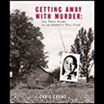 Getting Away With Murder | Chris Crowe