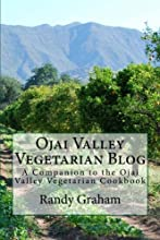 Ojai Valley Vegetarian Blog A Companion to the Ojai Valley Vegetarian Cookbook