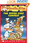 Geronimo Stilton #58: the Super Chef...