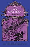 The Lilac Fairy Book (Dover Children's Classics) (0486219070) by Lang, Andrew