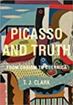 Picasso and Truth - From Cubism to Gu...