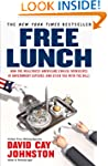 Free Lunch: How the Wealthiest Americ...