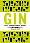 Gin: A Toast to the Most Aromatic of...