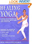 Healing Yoga: A Guide to Integrating...