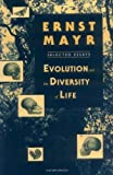 Evolution and the Diversity of Life: Selected Essays (067427105X) by Mayr, Ernst