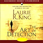 The Art of Detection (       UNABRIDGED) by Laurie R. King Narrated by Alyssa Bresnahan, Robert Ian Mackenzie
