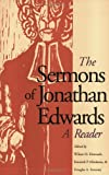 The Sermons of Jonathan Edwards: A Reader (0300077688) by Edwards, Jonathan
