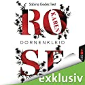 Dornenkleid Audiobook by Karen Rose Narrated by Sabina Godec