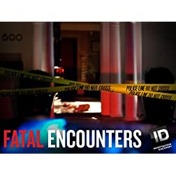 Fatal Encounters Season 1