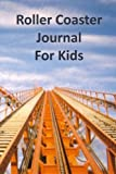 Roller Coaster Journal for Kids