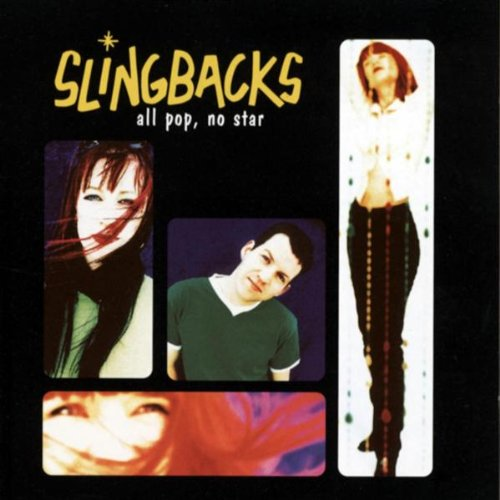 Albums you may have missed: The Slingbacks, All Pop No Star